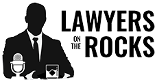 Lawyers on the Rocks